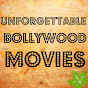 Unforgettable Bollywood Movies