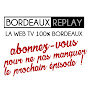 Bordeaux Replay