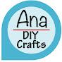 Ana | DIY Crafts