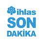 ihlas Son Dakika  Youtube video kanalı Profil Fotoğrafı