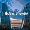Helebele Show