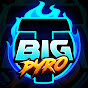 Big T Pyro