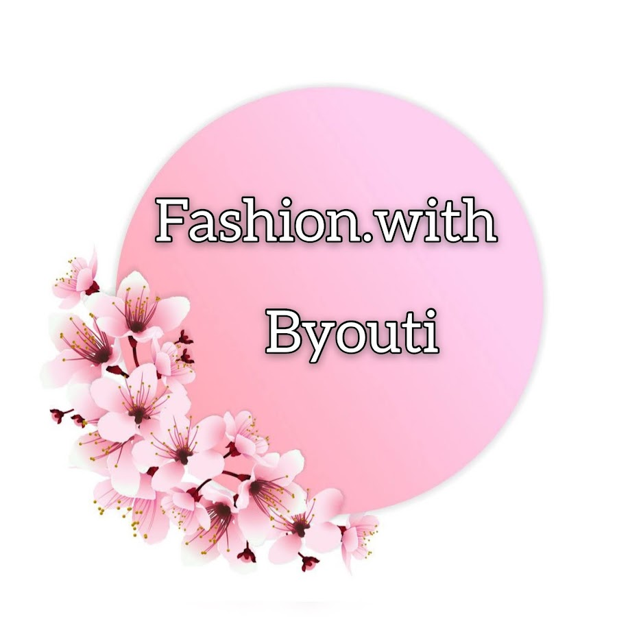 Fashion•with• Byouti