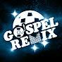 Gospel Remix