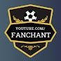 fanchant