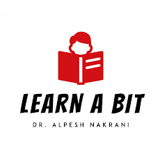 Learn a bit with Dr. Alpesh Nakrani