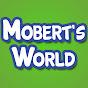 Mobert's World
