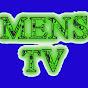 MENS TV