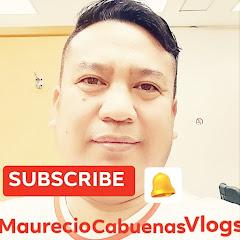 Maurecio Cabuenas Vlogs