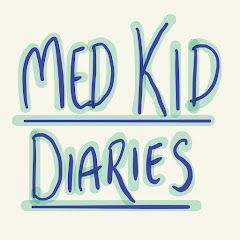 Med Kid Diaries