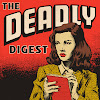 The Deadly Digest - True Crime Show