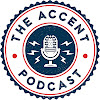 The Accent Podcast