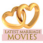 LATEST MARRIAGE MOVIES