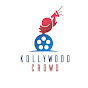 Kollywood Crowd