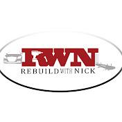 Rebuild With Nick