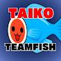 Taiko TeamFish/コトペモ