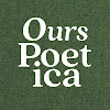 Ours Poetica