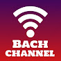 Bach Channel
