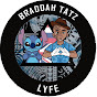 Braddah Tatz Lyfe