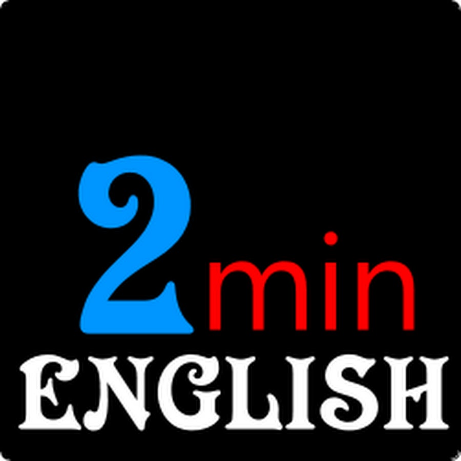 Twominute English - YouTube
