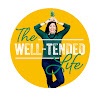 The Well-Tended Life