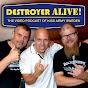 DestroyerAlive - Kiss videopodcast