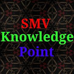 SMV Knowledge Point