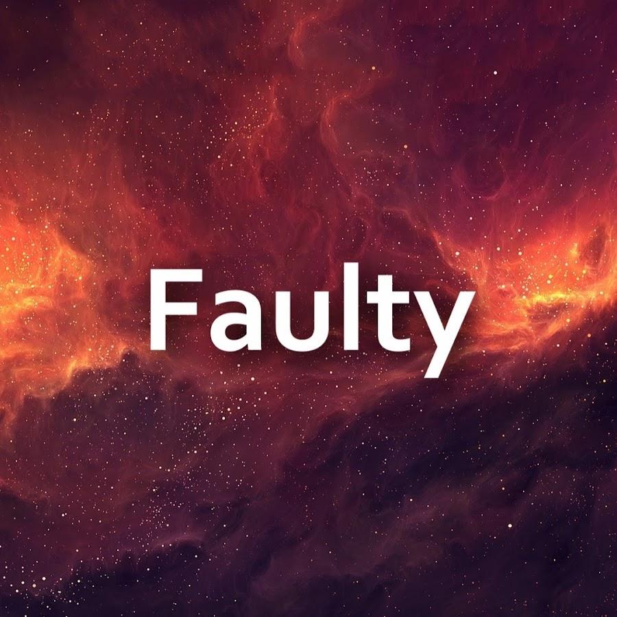 Faulty - YouTube