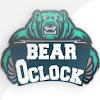 Bear Oclock