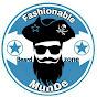 Fashionable MunDe