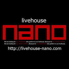 livehouse nano