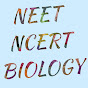 NEET NCERT BIOLOGY