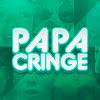 Papa CRINGE