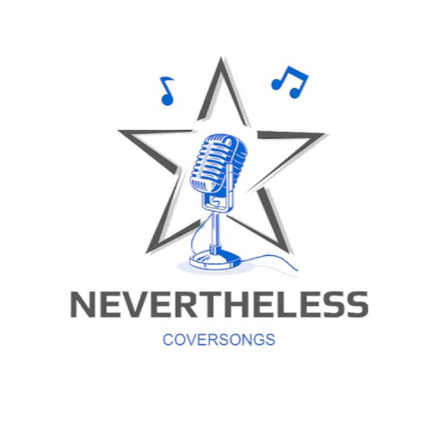 Nevertheless - YouTube