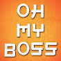 Oh My Boss The Series