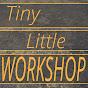 Tiny Little Workshop