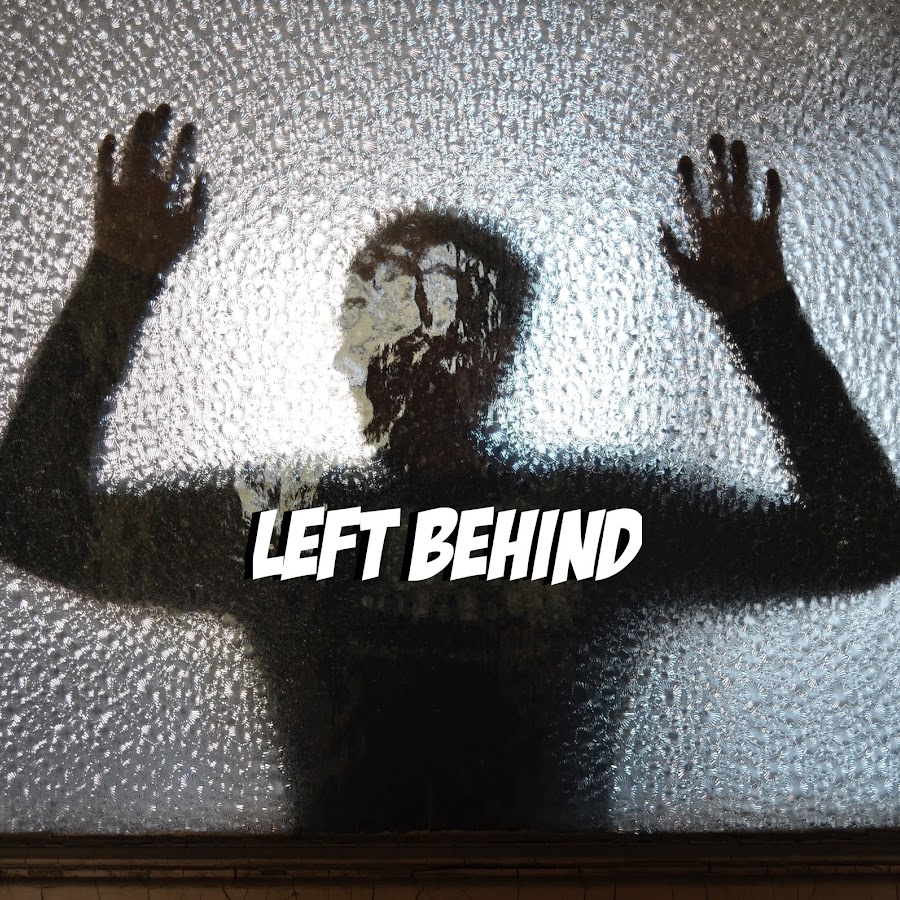 Left Behind: Abandoned Not Forgotten