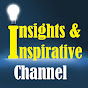 Insights & Inspirative Channel