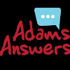Adam's Answers