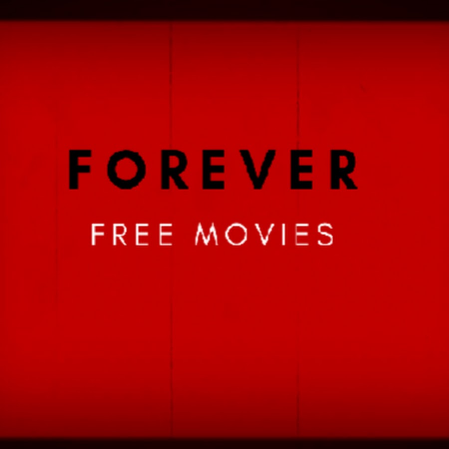 Forever FREE MOVIES