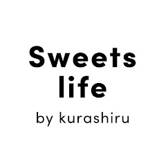 Sweets Life by kurashiru