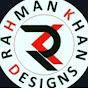 Rahman Khan Designs
