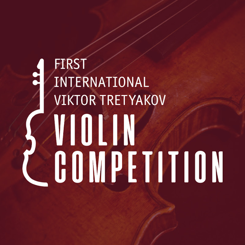 Violin Tretyakov Competition