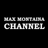 Max Montaina Channel