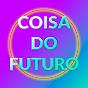 Coisa Do Futuro