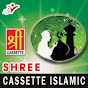 Shree Cassette Islamic