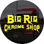 Big Rig Chrome Shop