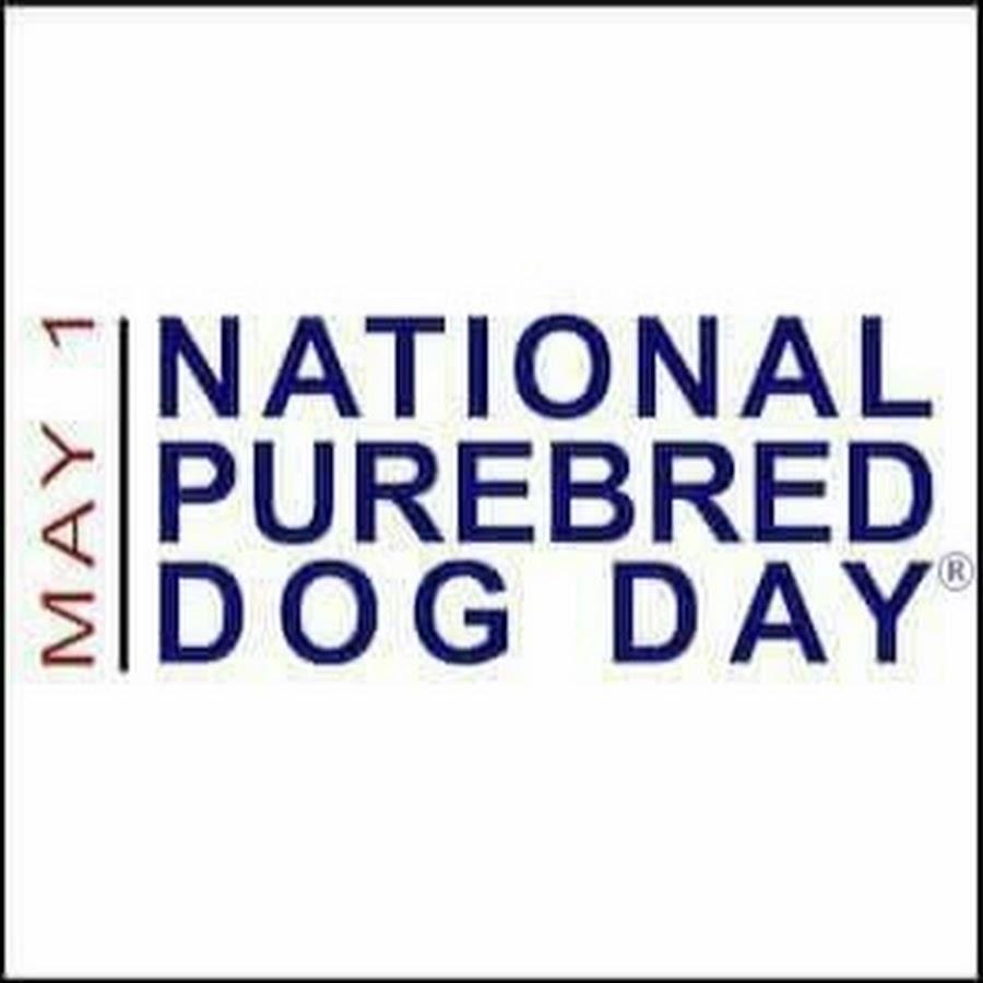National Purebred Dog Day
