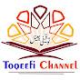 Toqeefi Channel