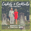 Caskets & Cocktails Memoirs of a Cemetery Dude